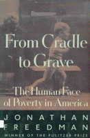From Cradle to Grave: The Human Face of Poverty in America